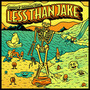less than jake – Greetings & Salutations
