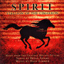 Hans Zimmer Spirit: Stallion of the Cimarron