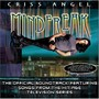 Criss Angel – Official Mindfreak soundtrack