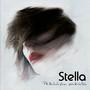 Stella – Pelkääjän Paikalla