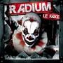 Radium – Le Fake