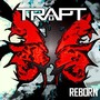 Trapt – Reborn - Deluxe Edition