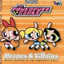 The Apples In Stereo The Powerpuff Girls: Heroes & Villains