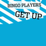 Bingo Players – Get Up