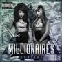 MILLIONAIRES – Tonight