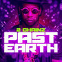 2 chainz Past Earth