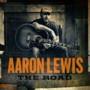 Aaron Lewis The Road (Deluxe Version)