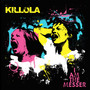 Killola &ndash; I Am The Messer