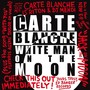 Carte Blanche – White Man On The Moon