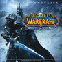 Russell Brower, Derek Duke & Glenn Stafford World Of Warcraft - Wrath Of The Lich King Soundtrack