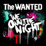 The Wanted – We Own The Night