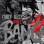 Chief Keef - Bang, Part 2