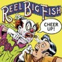Reel Big Fish – Cheer Up