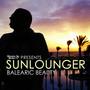 Sunlounger – Roger Shah presents Sunlounger (Balearic Beauty)