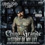 chino grande – The Story Of My Life