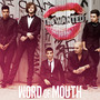 The Wanted – Word of Mouth (Deluxe Version)