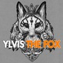 Ylvis – The Fox (What Does The Fox Say?) - Single