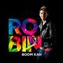 Robin – Boom Kah