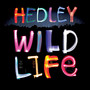 hedley – Wild Life (Deluxe Version)