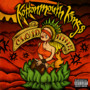 Kottonmouth Kings – Cloud Nine Disc 1
