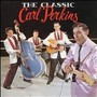 Carl Perkins – The Classic