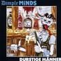 Dimple Minds – Durstige Männer
