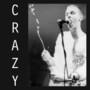 Crazy – crazy