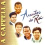Arautos do rei – A Cappella