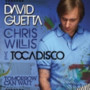 David Guetta Vs Tocadisco – Tomorrow can Wait