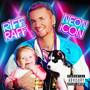 Riff Raff – Neon Icon