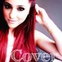 Ariana Grande – Cover