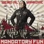 Weird Al Yankovic – Mandatory Fun
