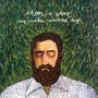 Iron And Wine – Our Endless Numbered Days