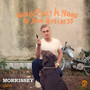 Morrissey – World Peace Is None Of Your Business (Deluxe Edition)