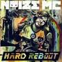 NoiZe MC – Hard Reboot (Explicit Version)