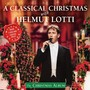 Helmut Lotti – A Classical Christmas