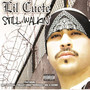 Lil Cuete – Still Walkin