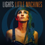 Lights – Little Machines