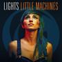 Lights – Little Machines