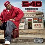 E-40 – Revenue Retrievin': Overtime Shift