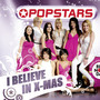 Popstars &ndash; I Believe In X-Mas