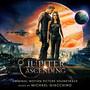 Michael Giacchino – Jupiter Ascending