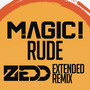 MAGIC! – Rude (Zedd Extended Remix)