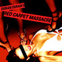 Duran Duran – Red Carpet Massacre