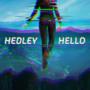 hedley – Hello (Deluxe)