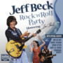 Jeff Beck – Rock 'N' Roll Party Honoring Les Paul [Live]