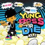 Yung Berg – Yung Boss or Die Vol 2