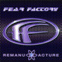 Fear Factory – Remanufacture