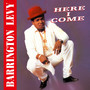 Barrington Levy – HERE I COME