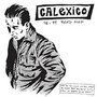 Calexico – Road Map